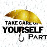 Self Care Part 2
